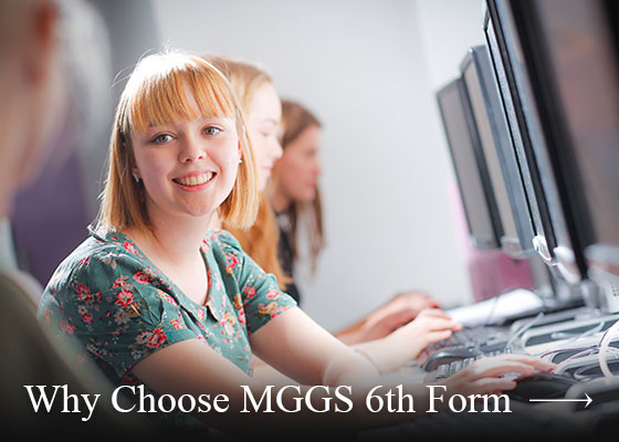 Why Choose MGGS Sixth Form